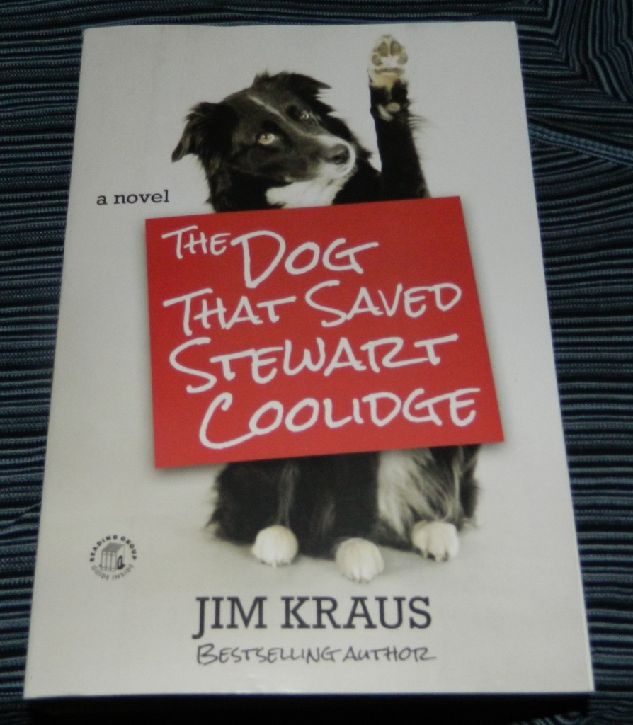 The Dog That Saved Stewart Coolidge: A Novel Paperback