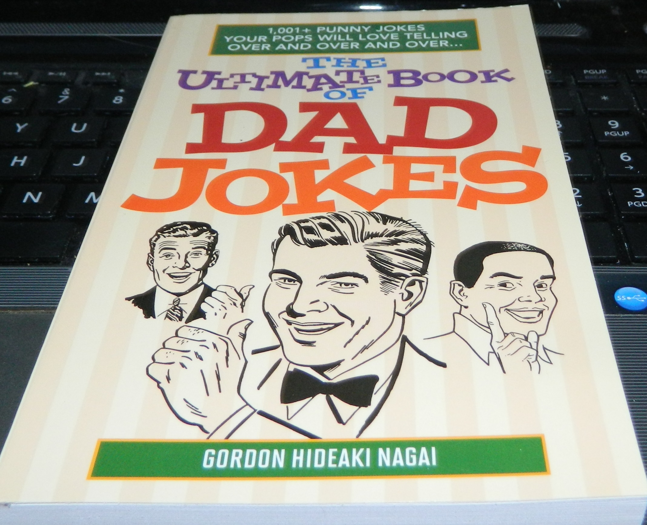 The Ultimate Book Of Dad Jokes 1001 Punny Your Pops Will Love Telling Over And Paperback