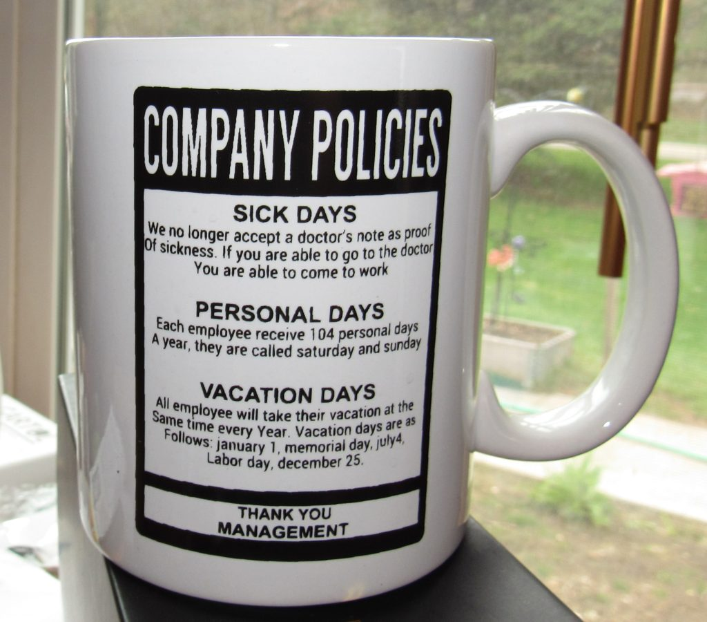 """d25b65e126a This Funny Office mug, with """"Funny Company Policies"""" Design will be a  unique gift for coworkers, employees or friends. This Perfect gift for the  office, ..."""